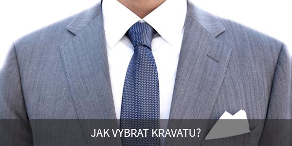 Jak vybrat kravatu?