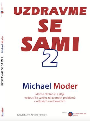 Uzdravme se sami 2 - přepracované a doplněné vydání knihy Uzdravme se sami - autor Michael Moder