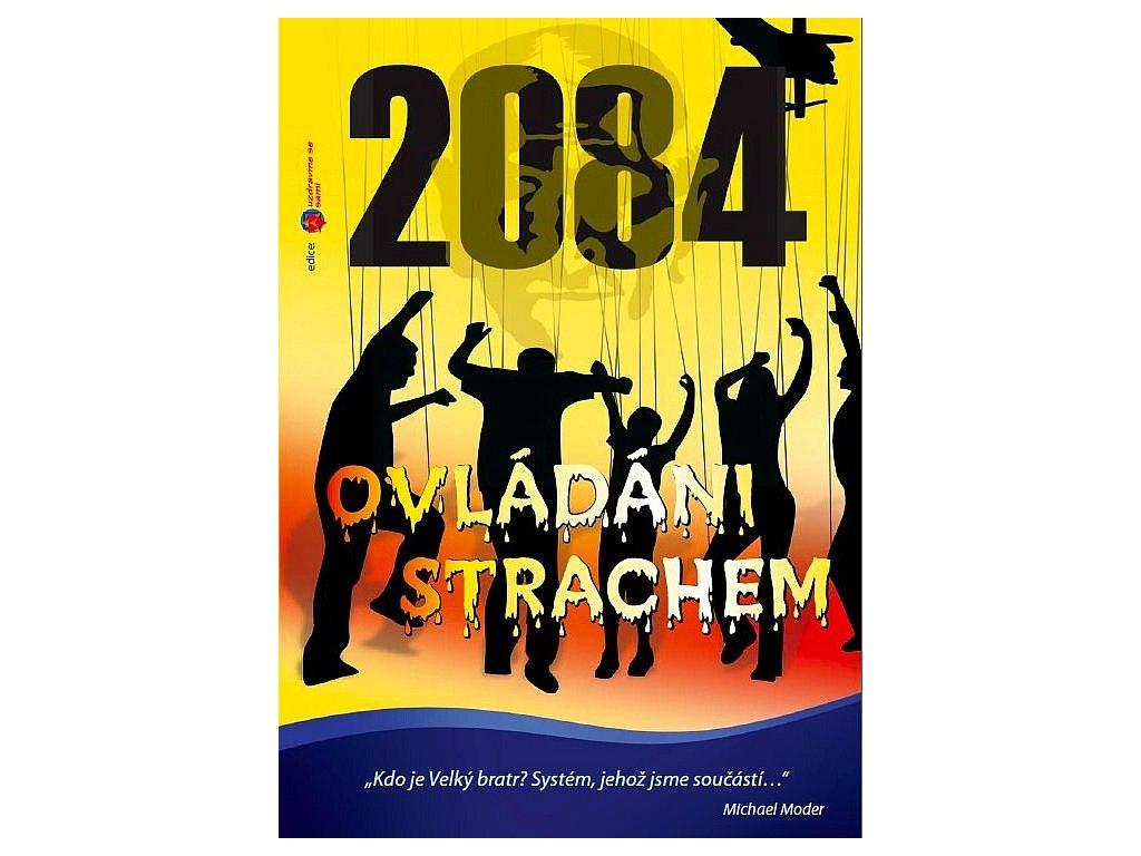 Ovládání strachem 2084