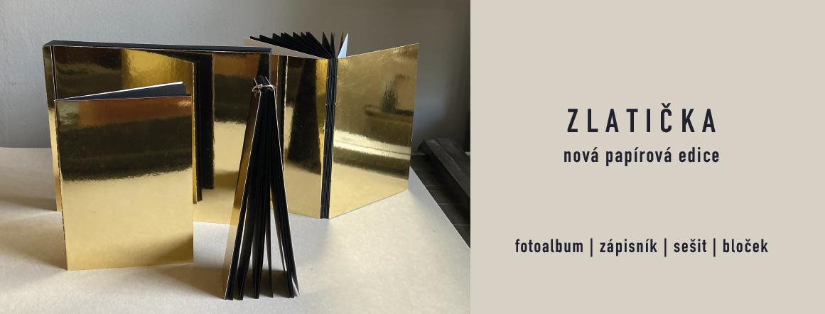 Zlatička - nová papírová edice (fotoalbum, zápisník, sešit, bloček)