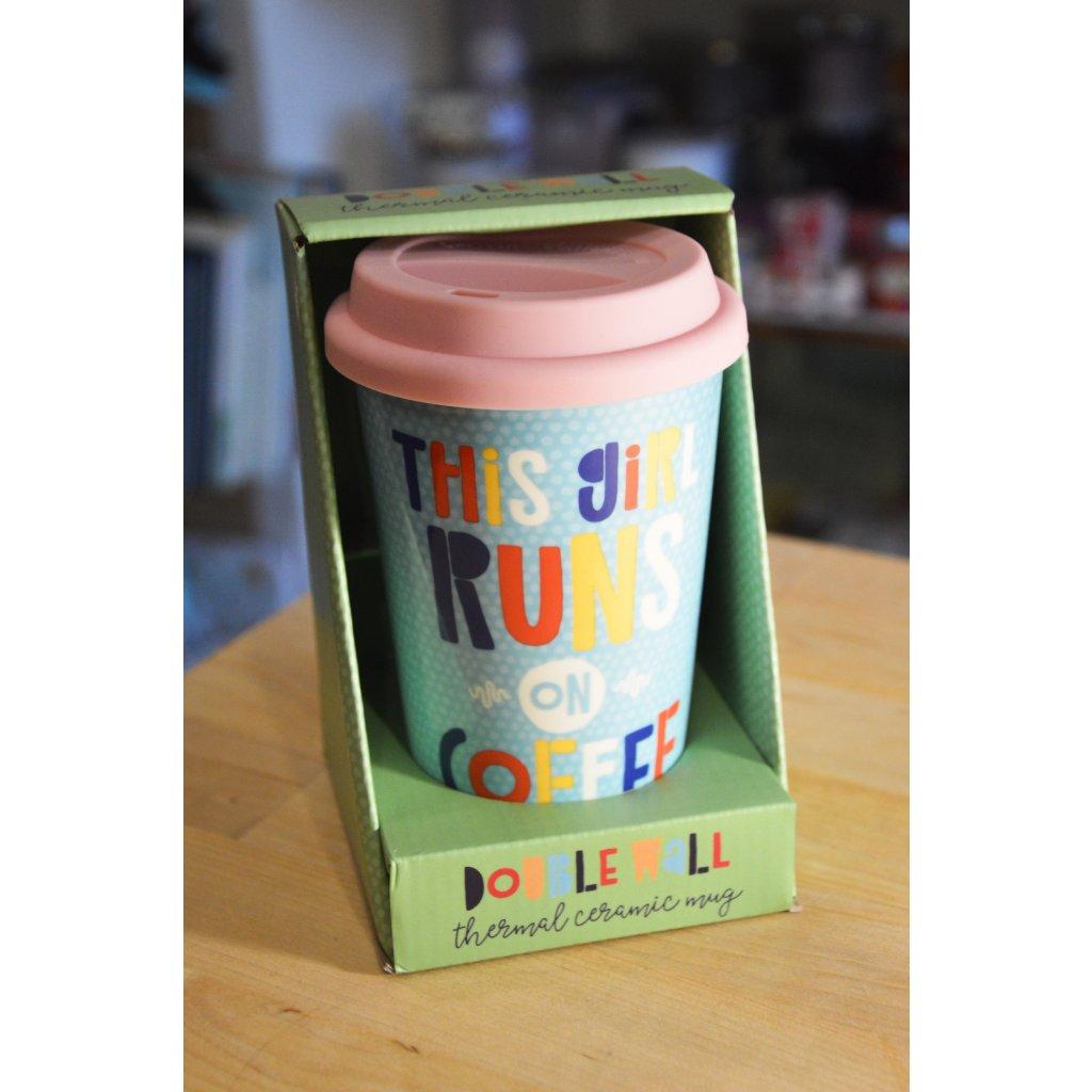 Termo keramický pohár This Girl Runs On Coffe - Tahle holka frčí na kafi
