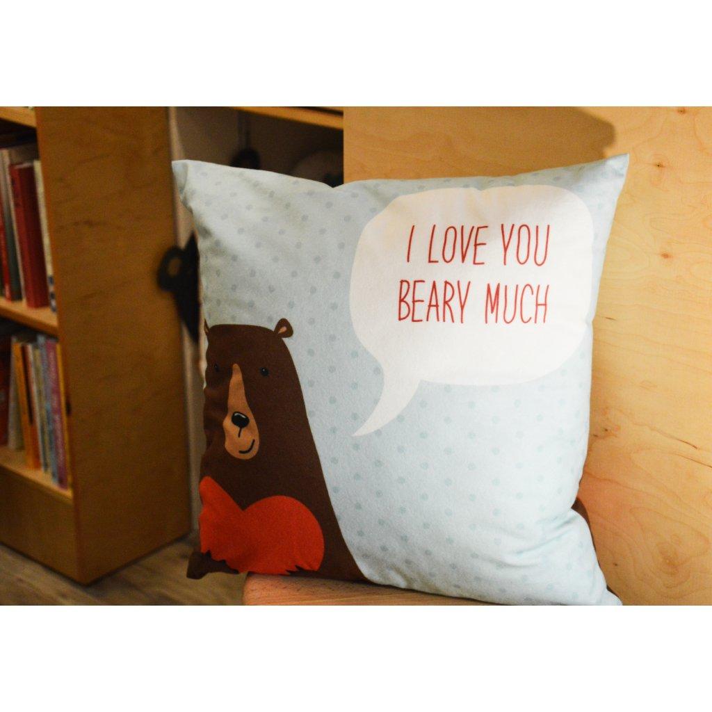Polštář I Love You Beary Much