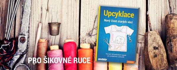 UPCYKLACE - Nový život starých věcí