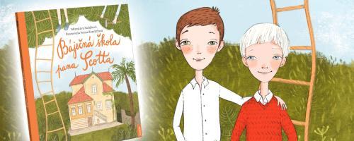 Báječná škola pana Scotta byla součástí mého života - rozhovor s autorkou Miroslavou Salajkovou