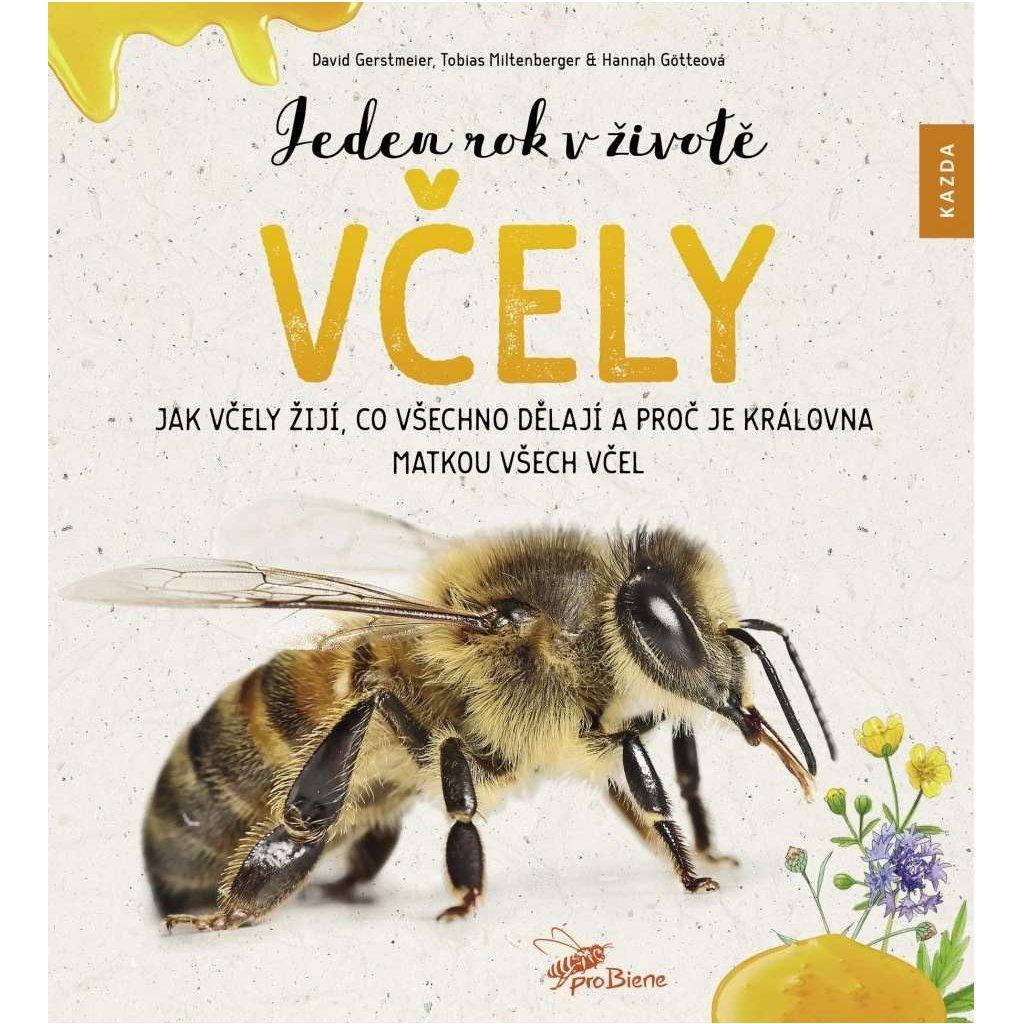 D. Gerstmeier, H. Götteová, T. Miltenberger: Jeden rok v životě včely
