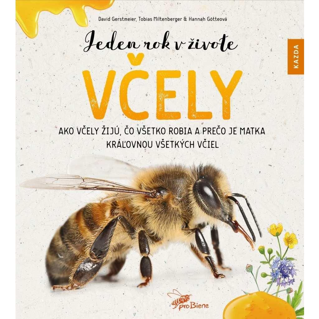 D. Gerstmeier, H. Götteová, T. Miltenberger: Jeden rok v živote včely, slovensky