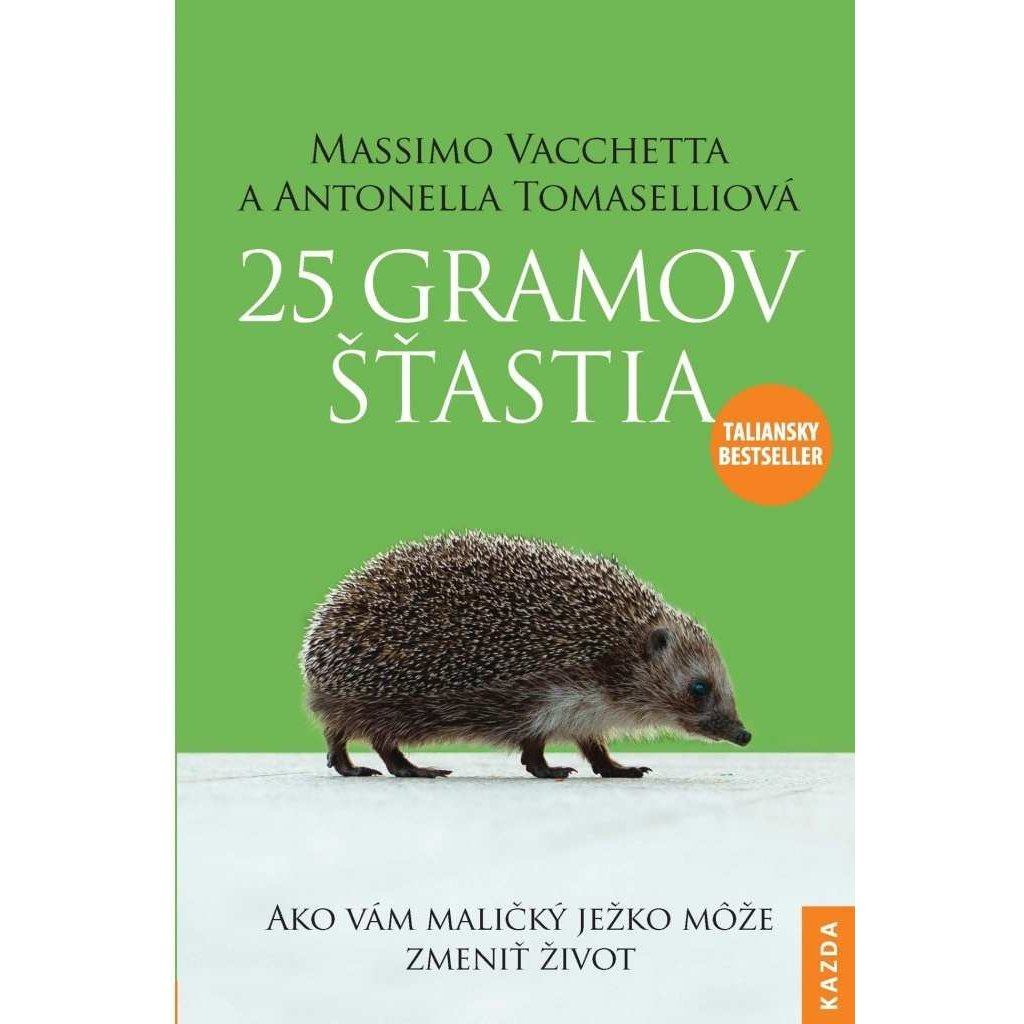 M. Vacchetta, A. Tomaselli: 25 gramov šťastia, slovensky