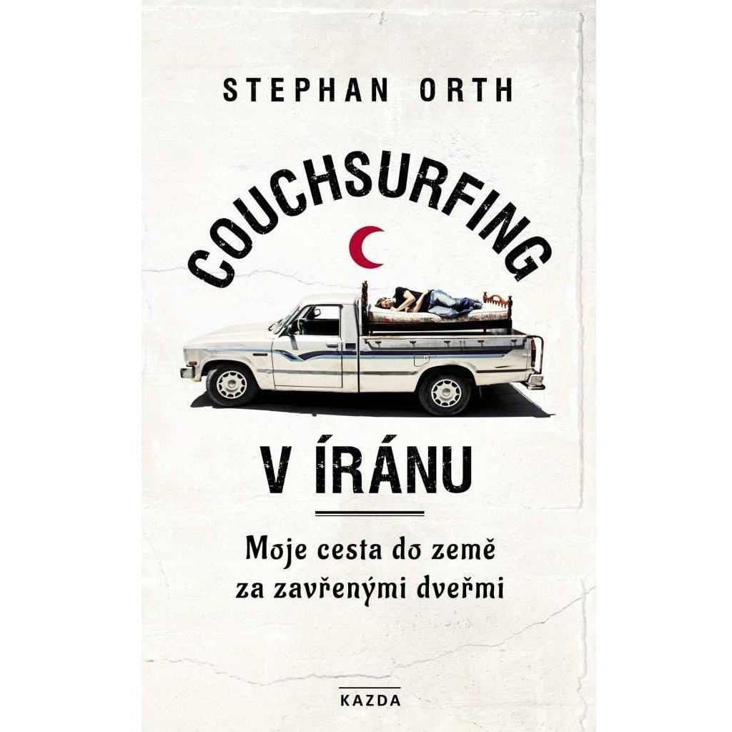 Stephan Orth: Couchsurfing v Íránu