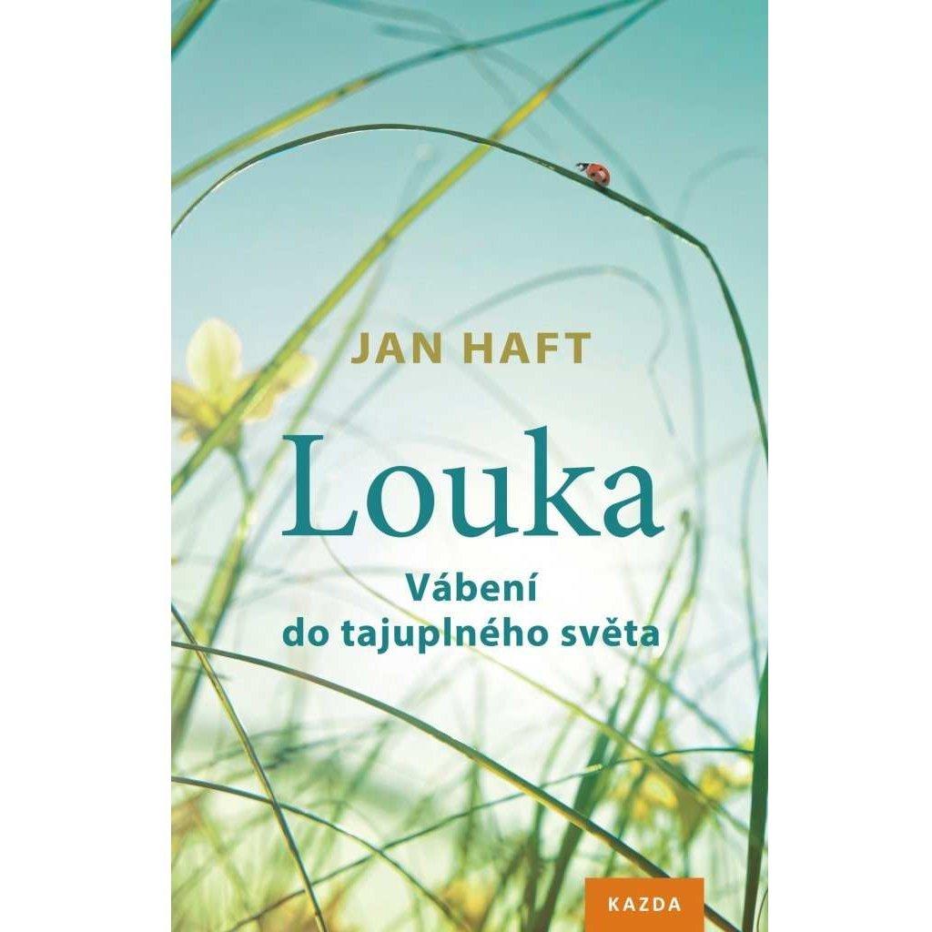 Jan Haft: Louka