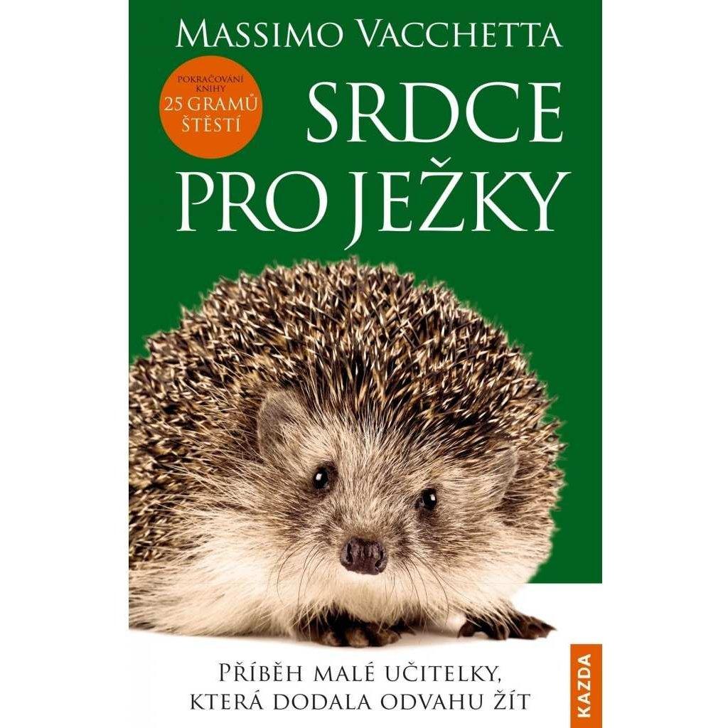 Massimo Vacchetta: Srdce pro ježky
