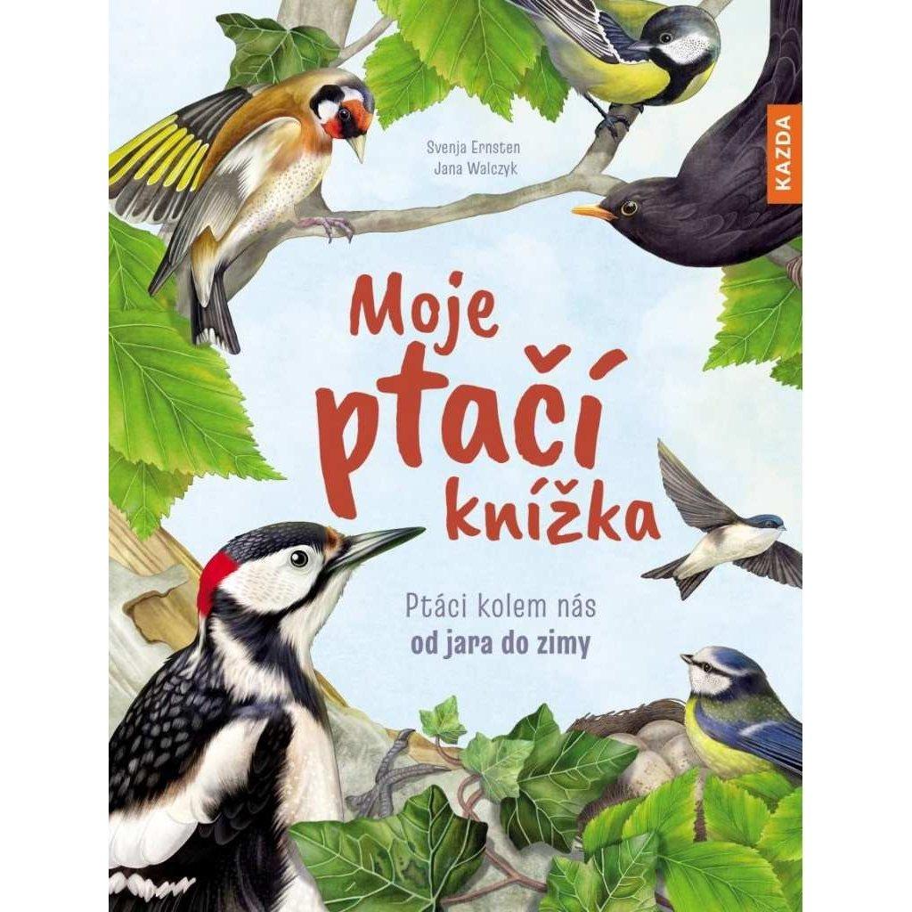 S. Ernsten, J. Walczyk: Moje ptačí knížka