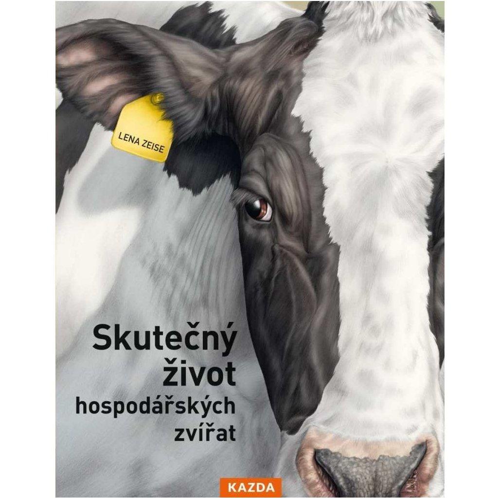 Lena Zeise: Skutečný život hospodářských zvířat