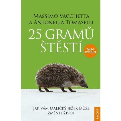 M. Vacchetta, A. Tomaselli: 25 gramů štěstí