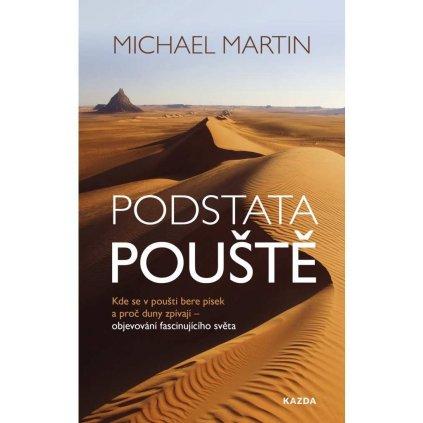 Michael Martin: Podstata pouště