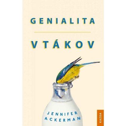 Jennifer Ackerman: Genialita vtákov