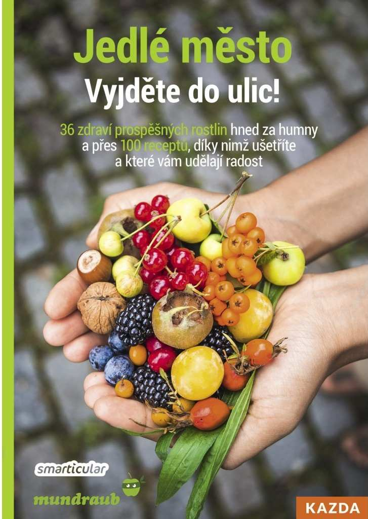 Nakladatelství KAZDA Smarticular: Jedlé město - Vyjděte do ulic!