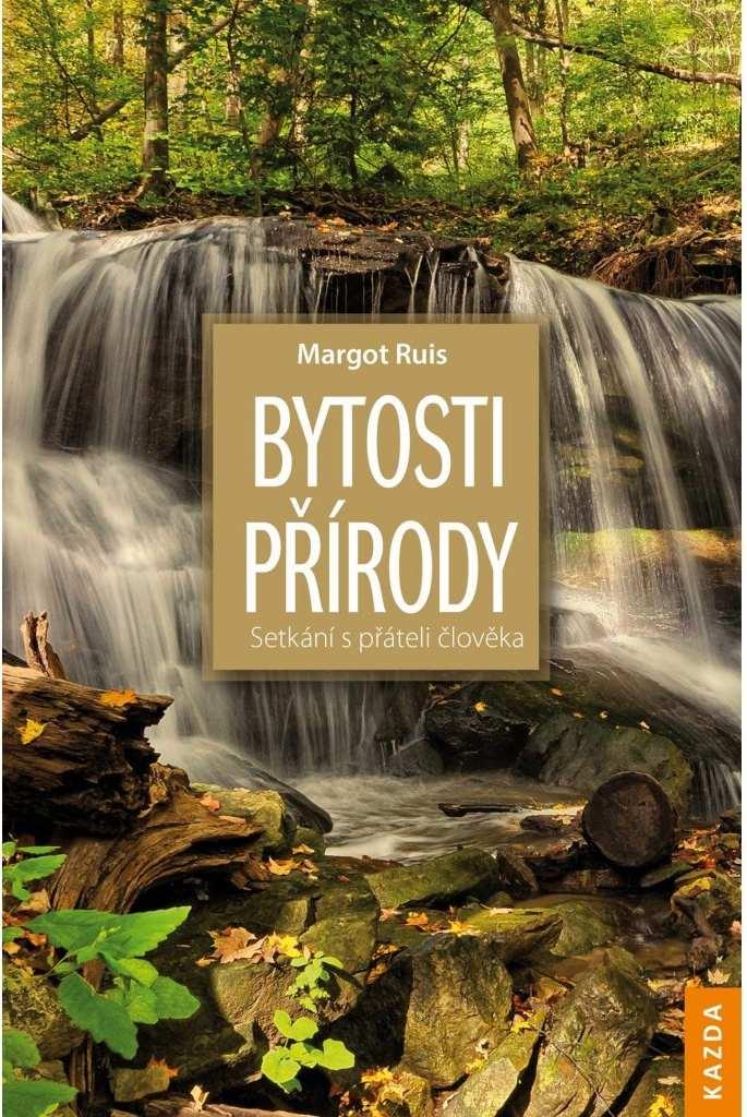 Levně Margot Ruis: Bytosti přírody Provedení: Poškozená kniha