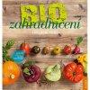Peter Berg: Biozahradničení. Základní kurz