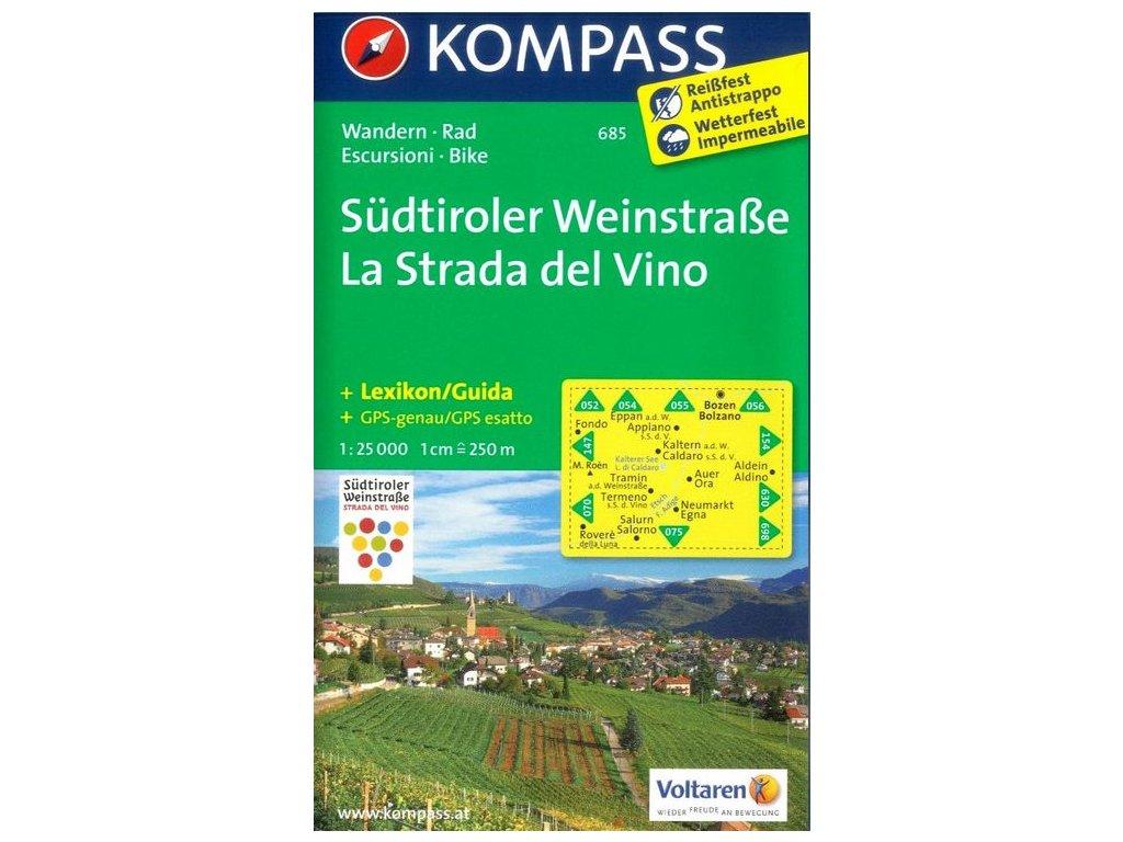 Südtiroler Weinstraße,  Strada del Vino (Kompass 685)