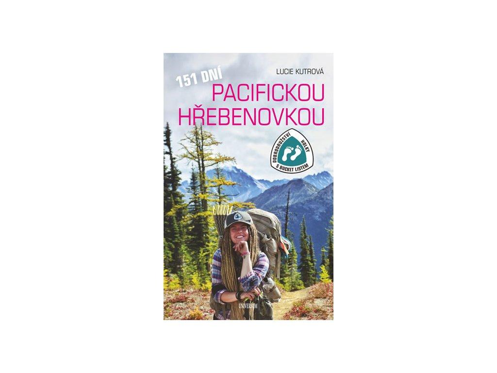 151 dní Pacifickou hřebenovkou - Dobrodružství Holky s bucket listem