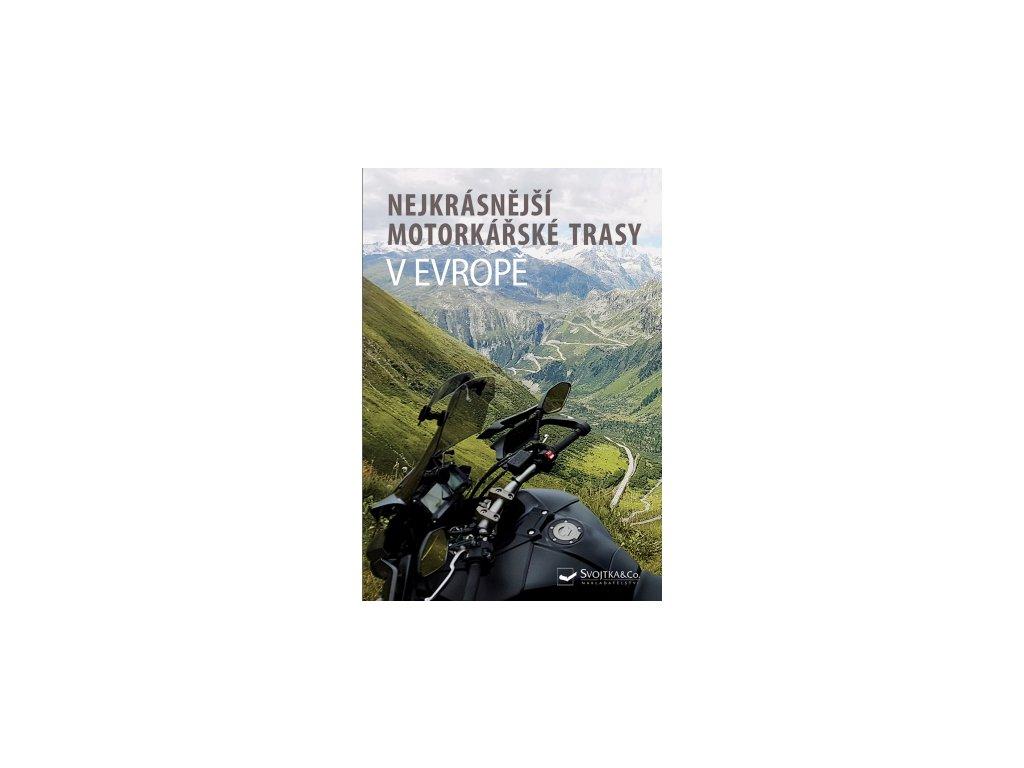 Nejkrásnější motorkářské trasy v Evropě