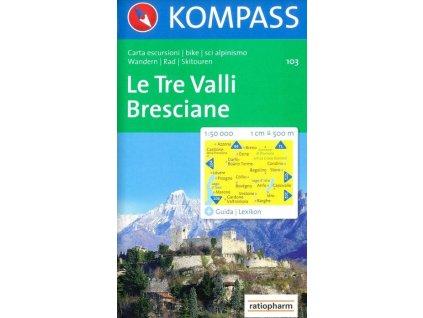 Le Tre Valli Bresciane (Kompass - 103)