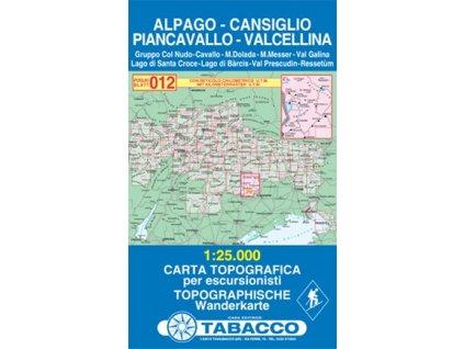 Alpago, Cansiqlio,Piancavallo, Val Cellina (Tabacco - 012)