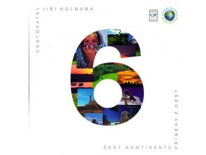 Šest kontinentů - Příběhy z cest