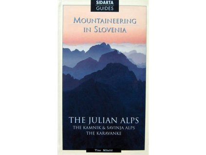 Mountaineering in Slovenia,  Slovinsko - horolezecký průvodce