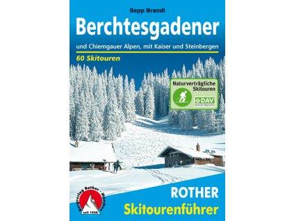 Berchtesgadener und Chiemgauer Alpen - skialpinistický průvodce