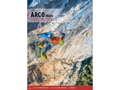 Arco walls - horolezecký průvodce