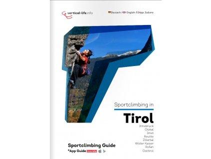 Sportclimbing in Tirol - horolezecký průvodce Tyrolsko