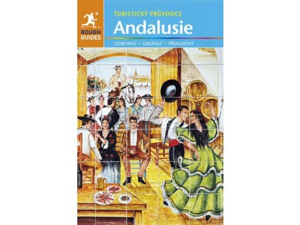 Andalusie - turistický průvodce