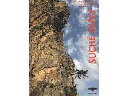 Suché skály - horolezecký průvodce