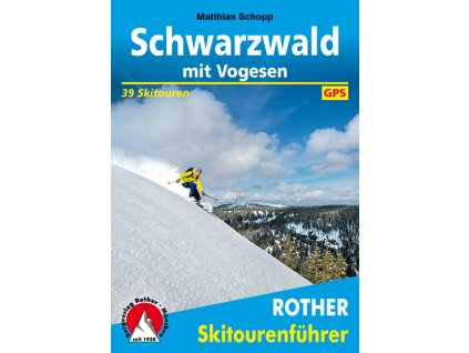Schwarzwald a Vogézy - skialpinistický průvodce
