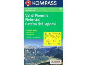 Val di Fiemme, Fleimstal, Catena dei Lagorai (Kompass - 618)