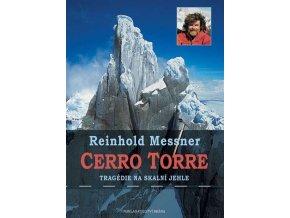 Cerro Torre - Tragédie na skalní jehle
