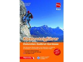 Klettersteigführer Dolomiten - Südtirol - Gardasee