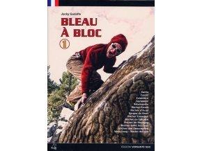 Font á Bloc  - bouldering ve Fontainebleau