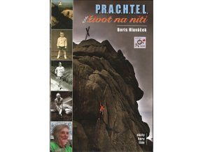 PRACHTEL a jeho život na niti