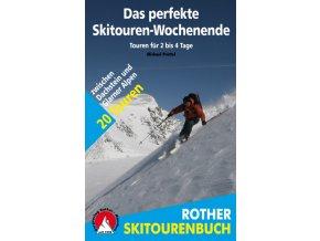 Das perfekte Skitouren-Wochenende – skialpinistický průvodce