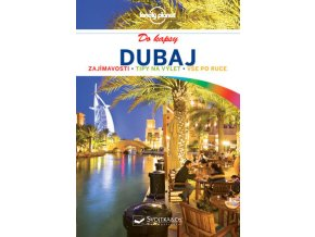 Dubaj do kapsy - turistický průvodce Lonely Planet