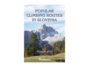 Popular climbing routes in Slovenia - horolezecký průvodce