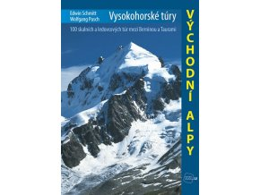 Východní Alpy - vysokohorské túry