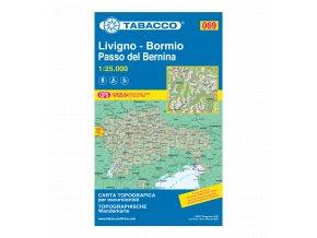 Livigno, Bormio, Val Viola, Val di Fraele (Tabacco - 069)