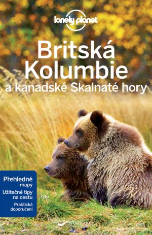 Britská Kolumbie a kanadské Skalnaté hory - turistický průvodce