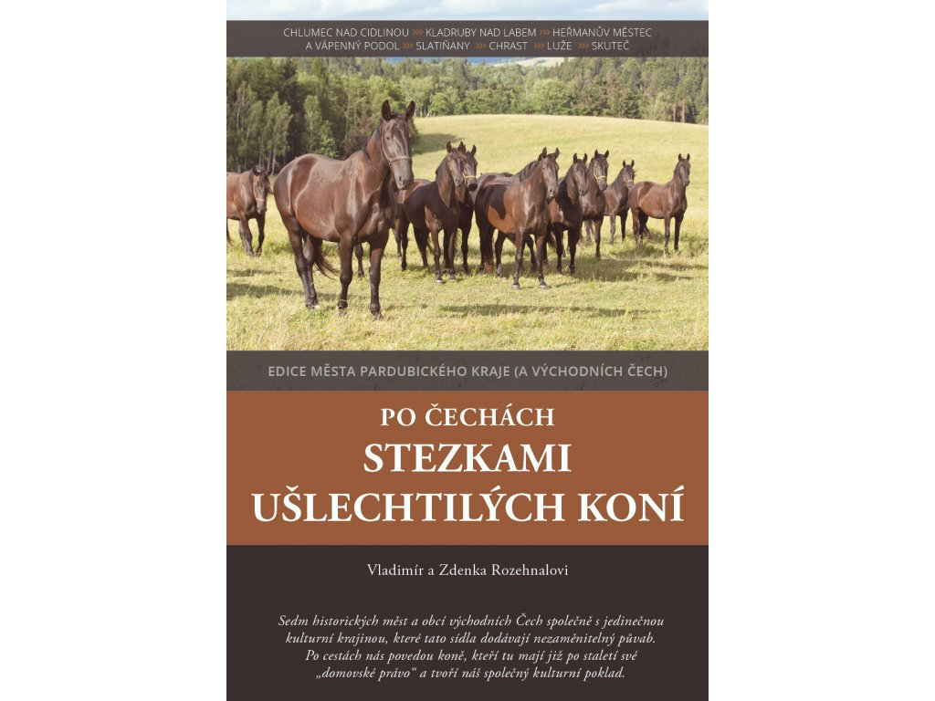 Po Čechách stezkami ušlechtilých koní titulka