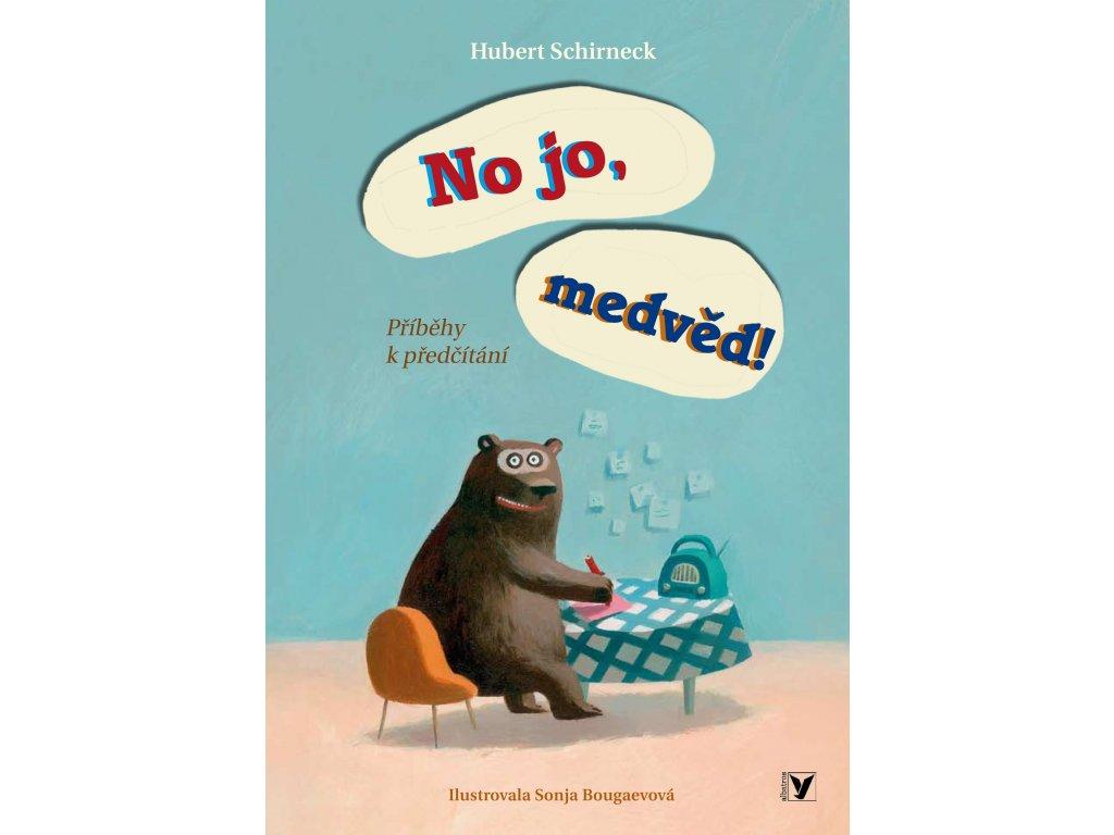 No jo, medvěd!