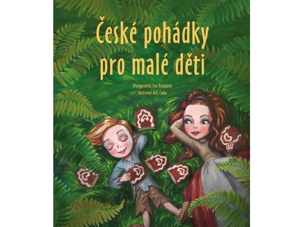 České pohádky pro malé děti