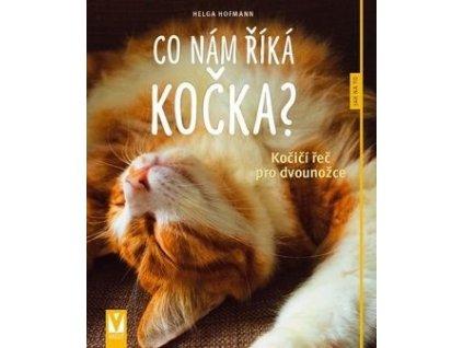 co nám říká kočka kočičí řeč pro dvounožce kniha o kočkách s kočkou kočičí 2